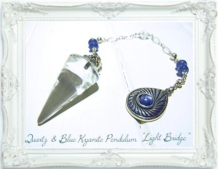 水晶&ブルーカイヤナイトペンデュラム・ライトブリッジ(光の架け橋)